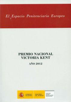 El espacio penitenciario europeo / Marcos Baras González. - Madrid : Gobierno de España, 2013