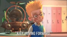 Wilbur, Meet the Robinsons | 23 Profound Disney Quotes That Will Actually Change Your Life