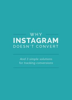 Why Instagram Doesn't Convert - Elle & Company