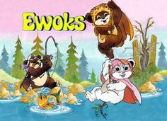 Cartoons: Ewoks Star Wars: Ewoks (Sept. 1985 – Dec. 1986) is an American/Canadian animated television series featuring the Ewok characters introduced in Star Wars Episode VI: Return of the Jedi. The series was produced by Nelvana on behalf of Lucasfilm and broadcast on ABC, both by itself and later, as part of The Ewoks and Droids Adventure Hour. The first season was advertised as simply Ewoks, but the second season was advertised as The All New Ewoks. The series lasted twenty-six ...