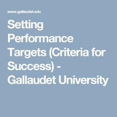 Setting Performance Targets (Criteria for Success) - Gallaudet University