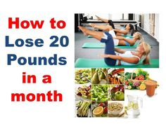 How to lose 20 pounds in a month, how to lose 10 pounds in a week, losin...