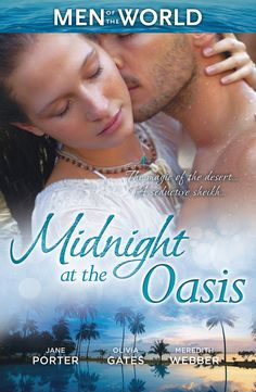 Buy Midnight At The Oasis - 3 Book Box Set by Jane Porter, Meredith Webber, Olivia Gates and Read this Book on Kobo's Free Apps. Discover Kobo's Vast Collection of Ebooks and Audiobooks Today - Over 4 Million Titles! Doctor For Kids, Contemporary Romance Books, Jane Porter, Love Affair, Scandal, Oasis, My Books, Audiobooks, Writer