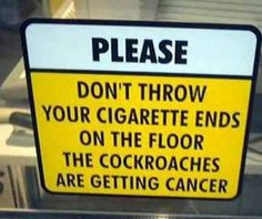 if there is one good reason to keep smoking...this is it