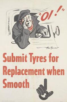 Thomas, Bert MBE, Submit Tyres for Replacement When Smooth