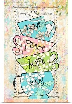 My Cups Runneth Over Wall Art, Canvas Prints, Framed Prints, Wall Peels Tea Cup Art, Coffee Cup Art, Wall Art Prints, Poster Prints, Framed Prints, Canvas Prints, Big Canvas, Scripture Art, Bible Art