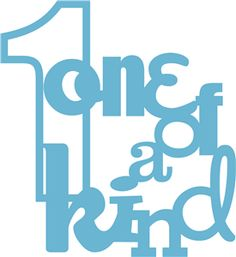 Silhouette Design Store - View Design #8257: 'one of a kind' phrase