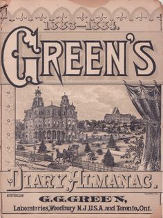 Greens Diary Almanac 1883-1884 - G.G. Green Laboratories, Woodbury, NJ USA and Toronto, OT, Canada