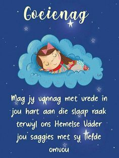 Good Night Blessings, Good Night Wishes, Good Night Sweet Dreams, Day Wishes, Goeie Nag, Good Night Messages, Goeie More, Sleep Tight, Afrikaans