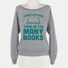 There's No Such Thing As Too Many Books <- now lets convince more people of this!