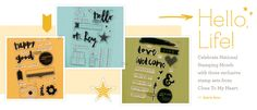 National Stamping Month with Close To My Heart. Hello Life! with three exclusive stamps sets.