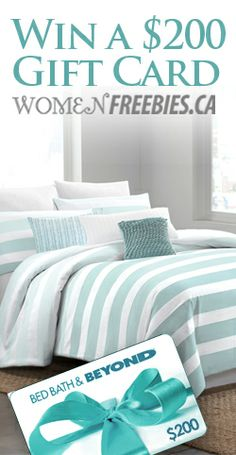 Win New Bedding From WomenFreebies ! HELLO FOLKS !  I just entered to win a $200 gift card to Bed, Bath & Beyond - giveaway - CONTEST !                                womenfreebies.ca