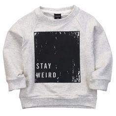 """""""Stay Weird"""" Kids Sweatshirt"""