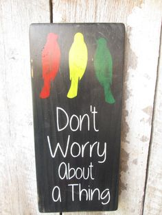 Primitive Wood Sign Don't Worry About A by FoothillPrimitives