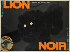* Publicité Lion Noir par Charles Loupot (1892-1962)