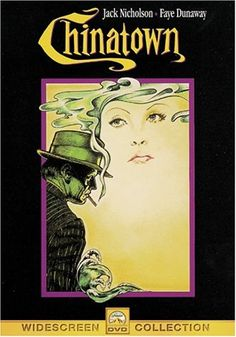 Chinatown – 1974 one of the great films of the 70s #70smovies