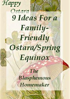 The Blasphemous Homemaker: 9 Ideas For a Family-Friendly Ostara/Spring Equinox