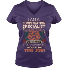 COMPENSATION SPECIALIST #gift #ideas #Popular #Everything #Videos #Shop #Animals #pets #Architecture #Art #Cars #motorcycles #Celebrities #DIY #crafts #Design #Education #Entertainment #Food #drink #Gardening #Geek #Hair #beauty #Health #fitness #History #Holidays #events #Home decor #Humor #Illustrations #posters #Kids #parenting #Men #Outdoors #Photography #Products #Quotes #Science #nature #Sports #Tattoos #Technology #Travel #Weddings #Women