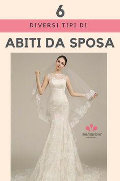 1d27216da936 Vuoi scoprire quale modello di abito da sposa ti sta bene  Segui i nostri  consigli