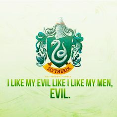 Oh, Draco, I love you. Find more for all the houses at http://acciohedwig.tumblr.com/tagged/house_pride