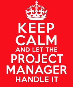 Keep Calm And Let The Project Manager Handle It T Shirt . Available at…