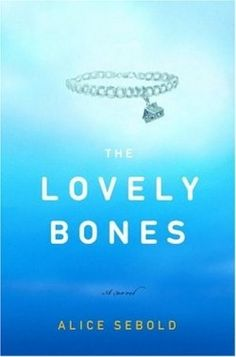 The Lovely Bones by Alice Sebold. Fairly good read. Told from the perspective of a 14 year old girl after she was murdered.