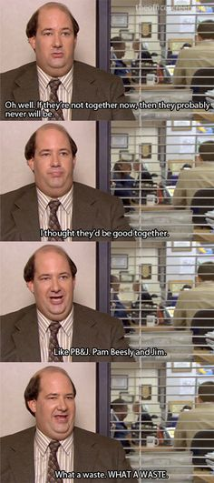 I thought they'd be good together... Like PB Pam Beesly and Jim. What a waste!