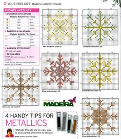 Easy snowflakes. seems to be a useful tutorial on metallic threads. I've never had good luck... maybe some legitimate knowledge would help!