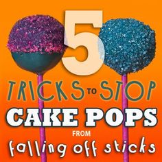 My cake pops used to fall off the sticks. Now that I know these simple tricks it never happens! 5 Tricks to Stop Cake Pops from Falling Off Sticks