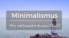 minimalimus - wie viel braucht man