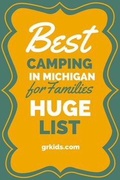 Campgrounds for kids in Grand Rapids and Michigan (GRKids)