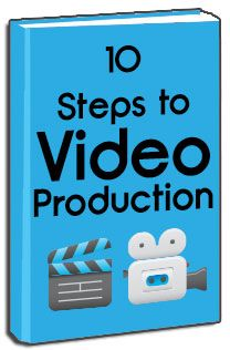 Ebook Download: 10 Steps to Video Production