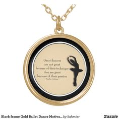 Black frame Gold Ballet Dance Motivational Locket Dance All Day, Pretty Necklaces, Dance Photos, Anniversary Quotes, Love Messages, Ballet Dance, Motivational, Frame, Gold