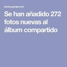 Se han añadido 272 fotos nuevas al álbum compartido