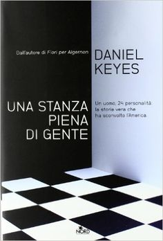 Amazon.it: Una stanza piena di gente - Daniel Keyes, N. Stabilini, I. C. Blum - Libri