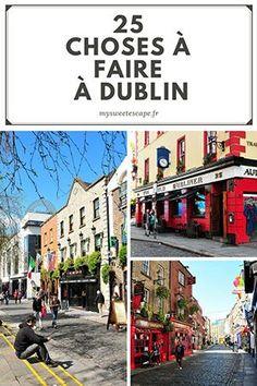 Idées de choses à voir et faire à Dublin, adresses et idées d'activités pour visiter Dublin en quelques jours et découvrir ses monuments incontournables.