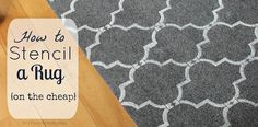 How to Stencil a Rug {on the cheap} - DIY on the Cheap  Get a navy rug and do the design in white that would be too cute
