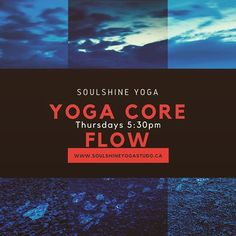 Yoga Core Flow is a practice dedicated to strengthening our cores. Rise & Shine With this practice that will ignite the fire in you by combining the traditional yoga poses, vinyasa flow sequences and core mat work. Visit the website www.soulshineyogastudio.ca to book! #soulshineyoga #soulshineyogastudiolondon #yoga #yogawithelizabeth #yogaclass #yogastudio #yogalondonontario #londonontarioyogaclass #londonontarioyoga #londonontyoga #londonontyogaclass #ldnontyoga #ldnontyogaclass…