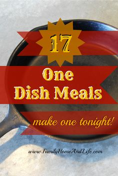 Family Home and Life: One Dish Meals, Make It Fast