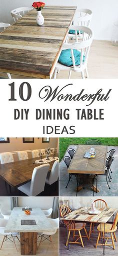 10 Wonderful DIY Dining Table Ideas - stylish, affordable and unique dining tables