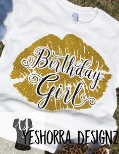 4db1be99 Birthday Girl Shirt, Birthday Shirts for Women, Giant Lips, Birthday T-Shirt,  30th Birthday Gift, 21st Birthday, Birthday Girl