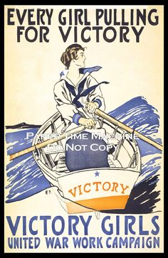 vintage posters + art   Victory Girls WWI Art Print - this is a digitally remastered art print ...