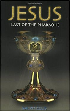 Jesus: Last of the Pharaohs: Ralph Ellis: 9780932813114: Amazon.com: Books