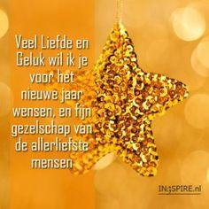 Wensspreuk: veel Liefde en Geluk wil ik je voor het nieuwe jaar wensen…