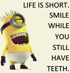 Life is short minion