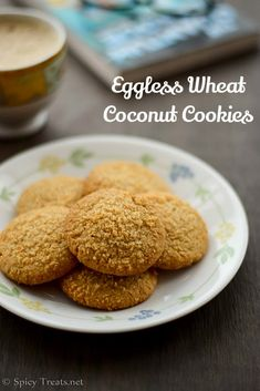 Eggless Wheat Coconut Cookies (note sugar reduction to a few spoonfuls) Egg Free Recipes, Easy Baking Recipes, Sweet Recipes, Veggie Recipes, Bread Recipes, Eggless Cookie Recipes, Cupcake Recipes, Eggless Baking, Eggless Desserts