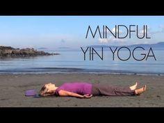 Mindful Yin Yoga - YouTube