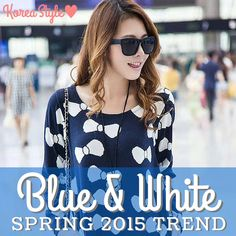 In my last Koreanfashionblog post, Ihighlighted some of the cutest upcoming Spring 2015 fashion trends. To celebrate one of those trends, here are some of the cutest blue and white articles of clothing I found♥ Are you excited to wear blue and white things this spring?  ♥ http://www.koreastylelove.com/blue-white-spring-2015-trend-korean-spring-fashion/