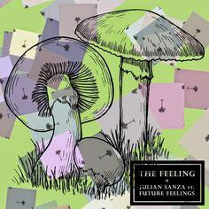 Julian Sanza Ft. Future Feelings - The Feeling EP