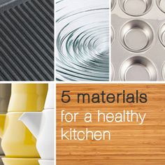 The five (six actually!) healthiest materials for your real food kitchen. Enter for a chance to win $400 worth of Better Goods for you and a $250 donation to your local school.